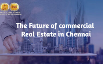 The Future of commercial real estate in Chennai - MOI